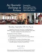 An Operatic Evening in Verona Presented by Bacara Resort & Spa, Fumanelli Cellars and Opera Santa Barbara